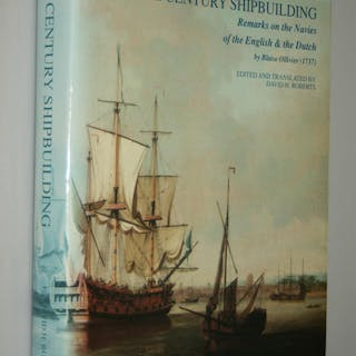 18th Century Shipbuilding - Remarks on the Navies of the English & the Dutch H