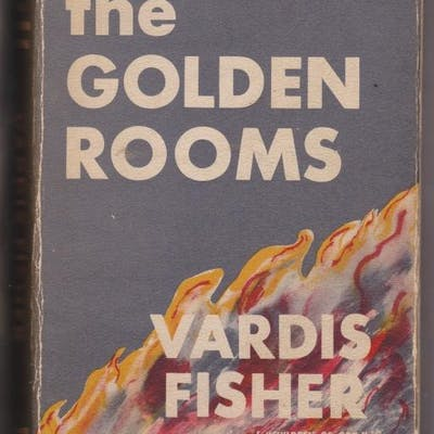 The Golden Rooms Fisher, Vardis IMAGE SCAN,Modern First Editions,SIGNED