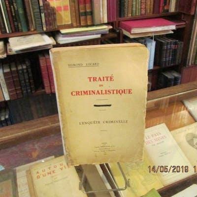 Traité de Criminalistique.L'enquête criminelle. LOCARD Edmond