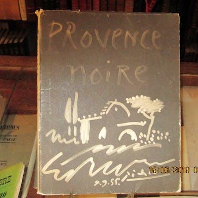 Provence noire VERDET.EHRMANN. PICASSO