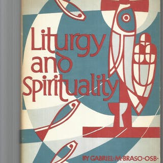 LITURGY AND SPIRITUALITY
