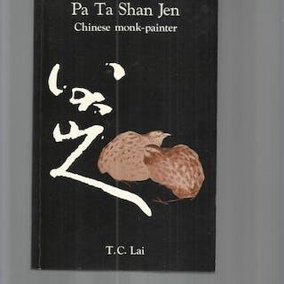 PA TA SHAN JEN: Chinese Monk~Painter (1626~1705) Lai