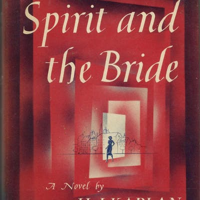 The Spirit and the Bride Kaplan, H. J.