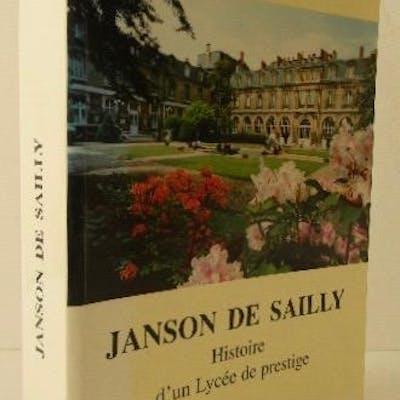 JANSON DE SAILLY. Histoire d'un lycée de prestige. COLOMER (Claude)