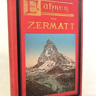 Führer von Zermatt und Umgebungen