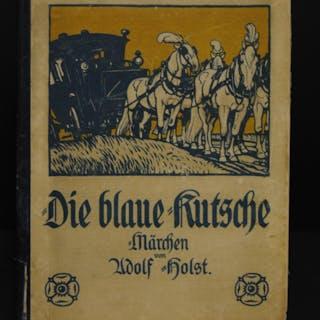 Die blaue Kutsche. Märchen. Holst, Adolf. Bücher
