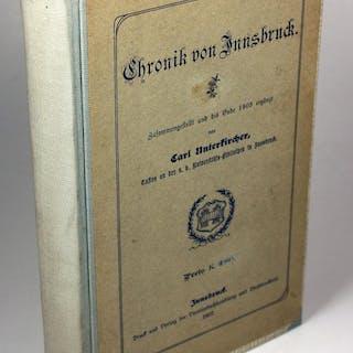 Chronik von Innsbruck. Unterkircher, Carl Tirol
