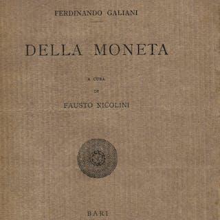 Della moneta. A cura di Fausto Nicolini Galiani Ferdinando