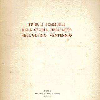 Tributi femminili alla storia dell' arte nell' ultimo ventennio