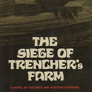 The Siege of Trencher's Farm Gordon M. Williams Mystery