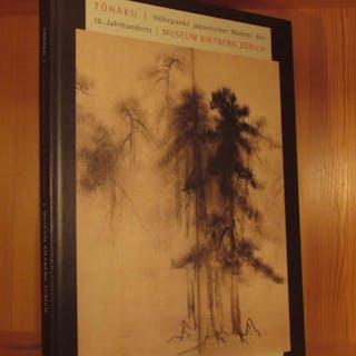Tohaku. Höhepunkt japanischer Malerei des 16
