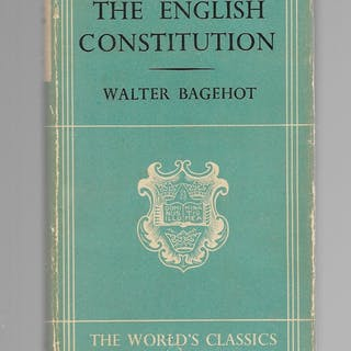 The English Constitution Bagehot, Walter Reference