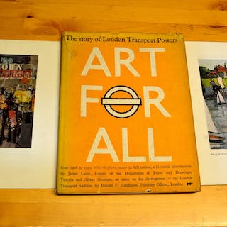Art for All London, Transport Posters 1908-1949 Laver, James