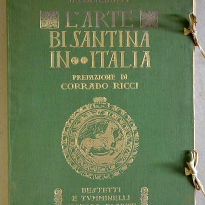 L'Arte Bisantina in Italia. Prefazione di Corrado Ricci. COLASANTI (A.) 249