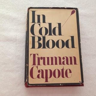 In Cold Blood: A true Account of a Multiple Murder and...