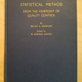 STATISTICAL METHOD from the Viewpoint of Quality Control SHEWHART