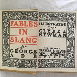 Fables In Slang Ade, George; Newman, Clyde american lit,wit/humor