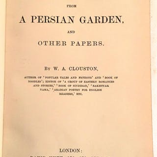 Flowers from A Persian Garden And Other Papers W.A. Clouston brit lit,poetry