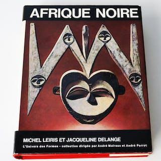 Afrique noire. La création plastique. LEIRIS Michel - DELANGE Jacqueline.