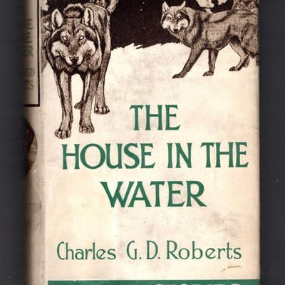 The House in the Water by Charles G