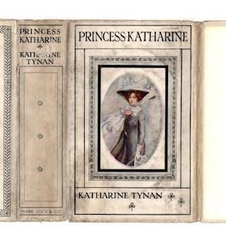 73e6f741 Princess Katharine by Katharine Tynan (First Edition).