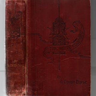 The White Company by Sir Arthur Conan Doyle (1897) Sir...