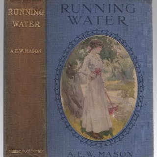 Running Water by A. E. W. Mason (Hubin Listed) Signed A. E. W. Mason Adventure