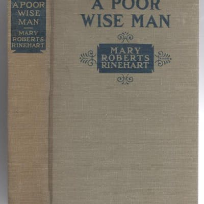 A Poor Wise Man by Mary Roberts Rinehart Mary Roberts Rinehart Mystery