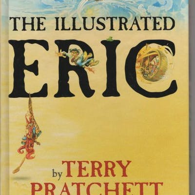 The Illustrated Eric by Terry Pratchett (Gollancz File...