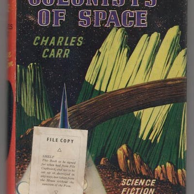 Colonists in Space by Charles Carr (First UK Edition)...