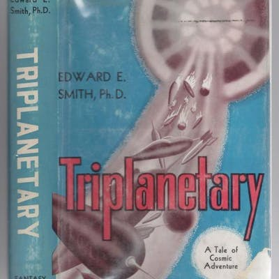 Triplanetary: A Tale of Cosmic Adventure by Edward E
