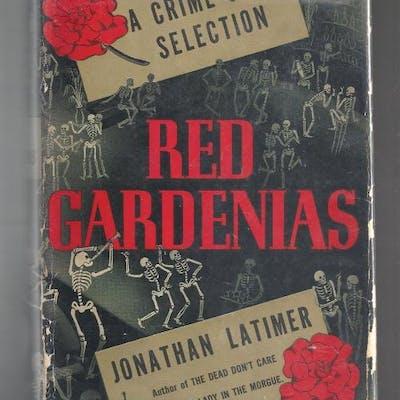 Red Gardenias by Jonathan Latimer (First Edition) Jonathan Latimer Mystery
