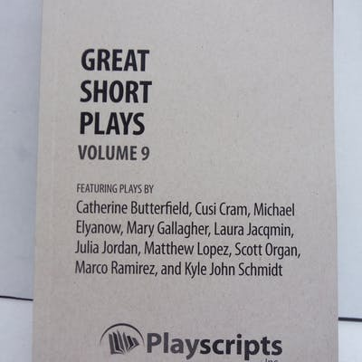 Great Short Plays: Volume 9 (A Play Anthology) Anthology...