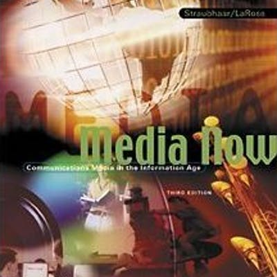 Media Now With Infotrac: Communications Media in the Information Age [Paperba.