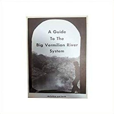A Guide to the BIg Vermilion River System (Paperback)