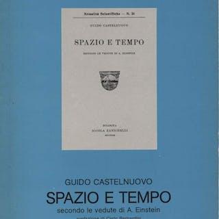 SPAZIO E TEMPO secondo le vedute di A.Einstein ANASTATICA (1981) Castelnuovo