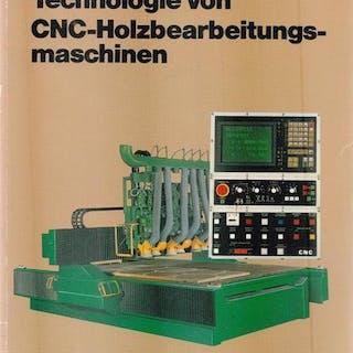 Technologie von CNC - Holzbearbeitungsmaschinen. Beyer, Paul- Heinz: Technik