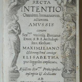 Recta intentio omnium humanarum actionum amussis coram...