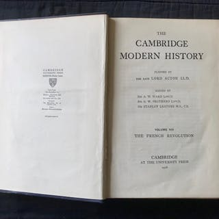The Cambridge Modern History Volume VIII The French Revolution LORD ACTON (A