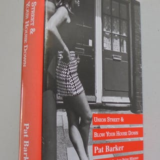 UNION STREET & BLOW YOUR HOUSE DOWN nice clean reader Copy PAT BARKER