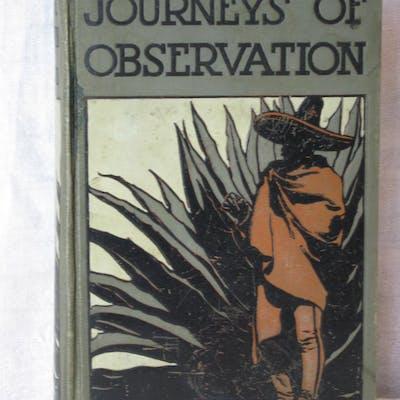 JOURNEYS OF OBSERVATION. Rickard, T. A.