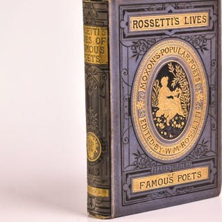 Lives Of Famous Poets ROSSETTI: William Michael