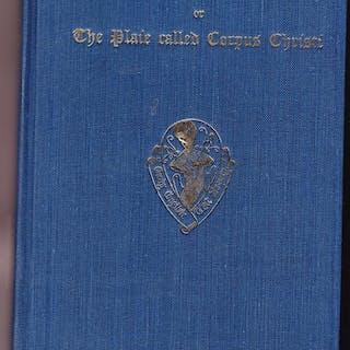 Ludas Coventriae or the Plaie Called Corpus Christi: Cotton MS