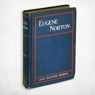 Eugene Norton: A Tale from the Sagebrush Land Anne Shannon Monroe
