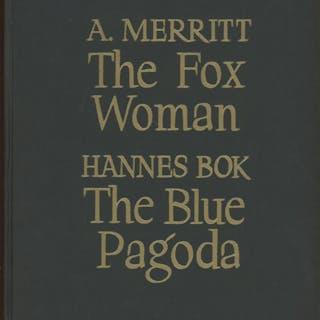 THE FOX WOMAN [and] THE BLUE PAGODA Merritt, A[braham] and Hannes Bok Fantasy