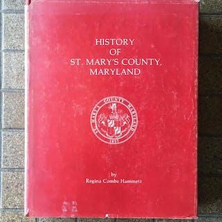 History of St. Mary's County, Maryland Hammett, Regina Combs Maryland