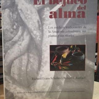 EL BEJUCO DEL ALMA Los médicos tradicionales de la Amazonia colombiana