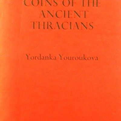 COINS OF THE ANCIENT THRACIANS Youroukova, Yordanka Ancient Greek