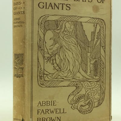 IN THE DAYS OF GIANTS Abbie Farwell Brown Literature & Fiction