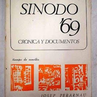 Sínodo '69: crónica y documentos Perarnau, Josep